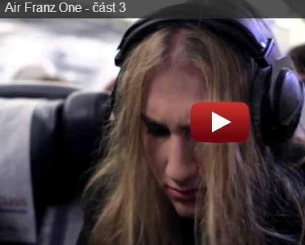 Vladimír Franz - Air Franze One - 3.část